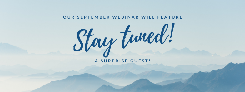 September webinar will feature a surprise guest